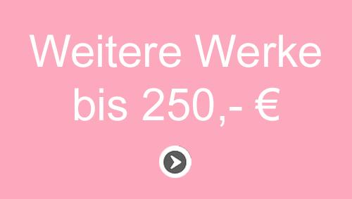 Unikat Kunst bis 250 Euro