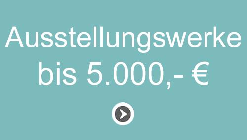 Kunst bis 5000 Euro